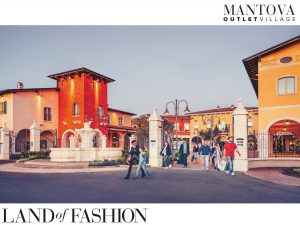 MantovaOutletVillage, land of fashion