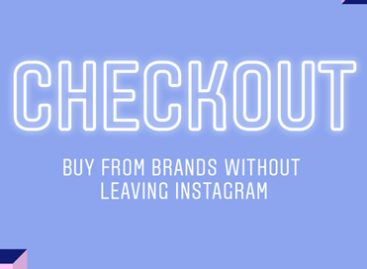 Instagram sfida i big dell'ecommerce con Checkout