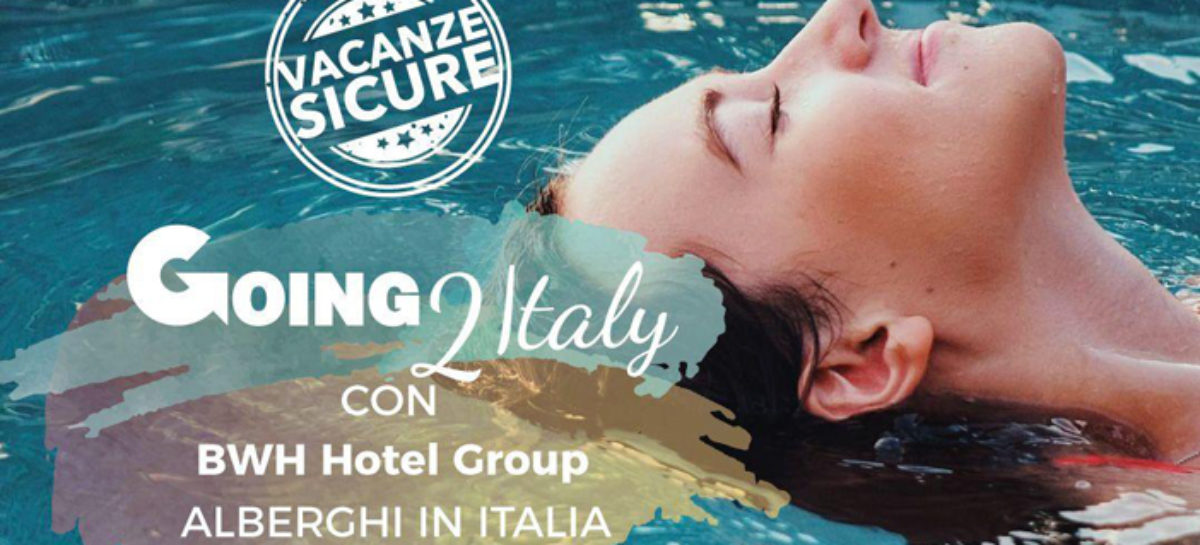 Pronto il catalogo Going2Italy, in partnership con Bwh Hotel Group